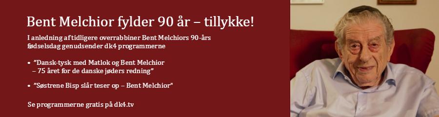 Bent Melchior fylder 90 aar – tillykke!