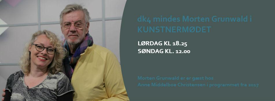 dk4 mindes Morten Grunwald i Kunstnermødet